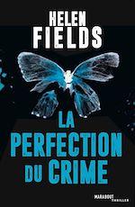 Télécharger le livre :  La perfection du crime