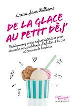 Télécharger le livre :  De la glace au p'tit déj