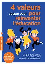 Télécharger le livre :  4 valeurs pour réinventer l'éducation