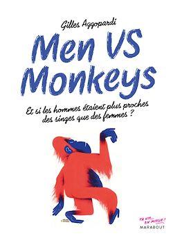 Télécharger le livre :  Men vs monkey