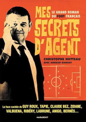Téléchargez le livre :  Mes secrets d'agent