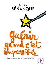 Télécharger le livre :  Guérir quand c'est impossible