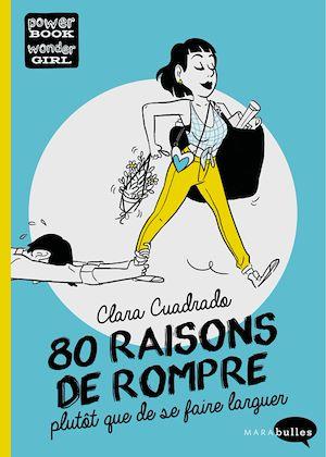 Téléchargez le livre :  80 raisons de rompre
