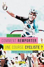 Télécharger le livre :  Comment remporter une course cycliste ?