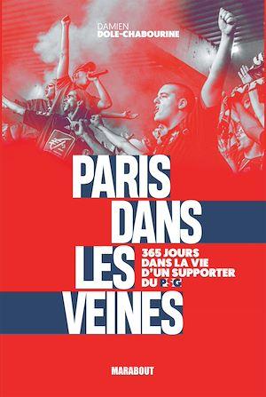 Téléchargez le livre :  Paris dans les veines