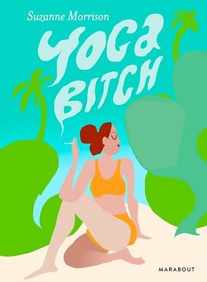 Téléchargez le livre :  Yoga bitch