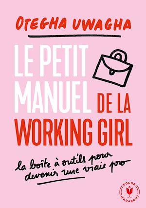 Téléchargez le livre :  Le petit livre blanc de la working girl