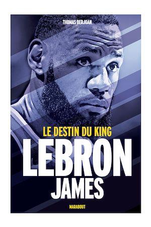 Téléchargez le livre :  Lebron James