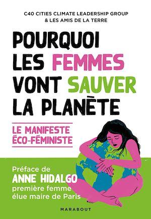 Pourquoi les femmes vont sauver la planète | Amis de la terre, . Auteur