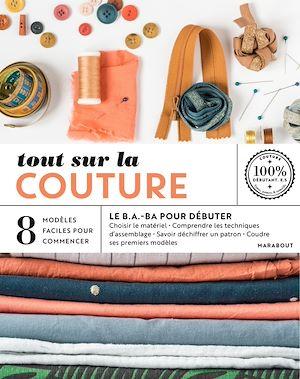 Téléchargez le livre :  Tout sur la couture