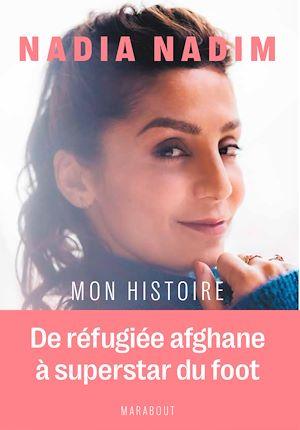Téléchargez le livre :  Nadia Nadim - Mon histoire