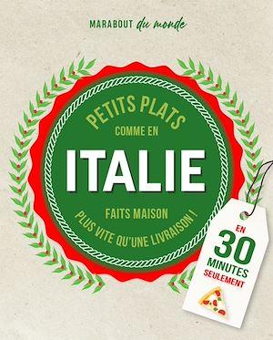 Petits plats Italiens en 30 minutes | Marinette, Guillaume. Auteur