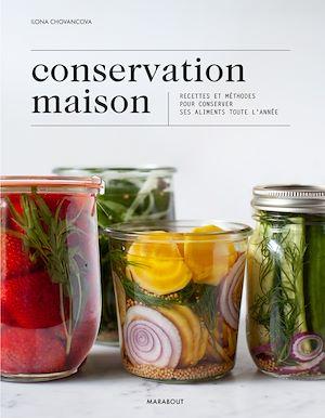 Téléchargez le livre :  Conservation maison