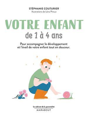 Téléchargez le livre :  Cabinet de la parentalité - votre enfant de 1 à 4 ans