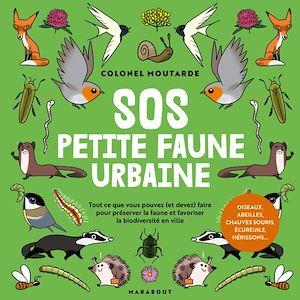 Téléchargez le livre :  Connaître et protéger la petite faune urbaine