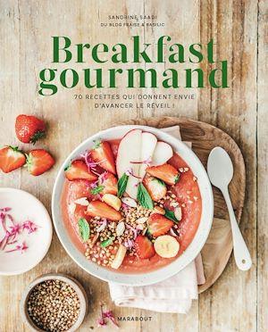 Breakfast gourmand | Saadi, Sandrine. Auteur