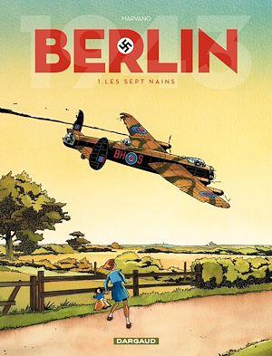 Téléchargez le livre :  Berlin - Tome 1 - Les sept nains