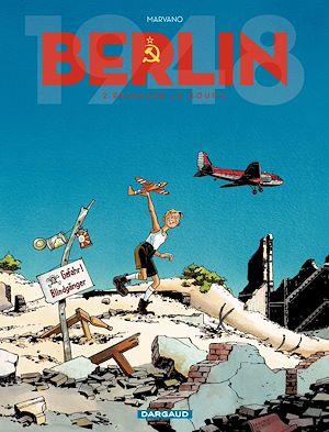 Téléchargez le livre :  Berlin - Tome 2 - Reinhard Le Goupil