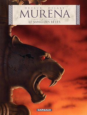 Téléchargez le livre :  Murena - tome 6 - Le Sang des bêtes