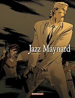 Télécharger le livre :  Jazz Maynard Tome 3 - Envers et contre tout