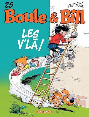 Téléchargez le livre :  Boule et Bill - tome 25 - LES V'LA !