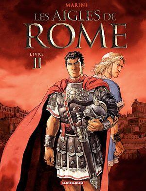 Téléchargez le livre :  Les Aigles de Rome - Tome 2 - Livre II