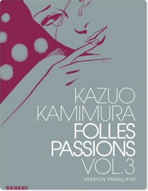 Téléchargez le livre :  Folles passions - Tome 3 - Folles Passions T3