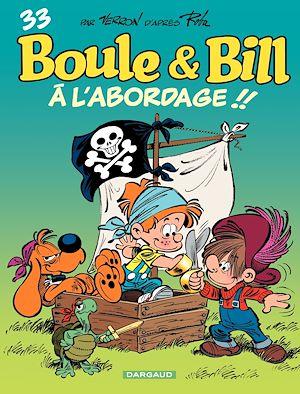 Téléchargez le livre :  Boule et Bill - Tome 33 - À l'abordage ! ! (33)