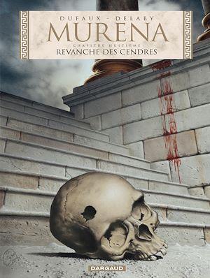 Téléchargez le livre :  Murena - tome 8 - Revanche des cendres