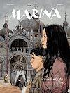 Téléchargez le livre numérique:  Marina Tome 1 - Les enfants du Doge