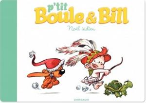 Téléchargez le livre :  P'tit Boule & Bill - Noël indien