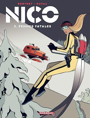 Téléchargez le livre :  Nico Tome 3 - Femmes fatales