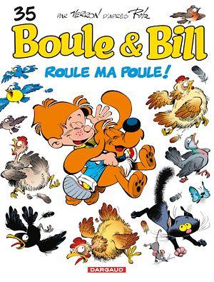 Téléchargez le livre :  Boule et Bill - Tome 35 - Roule ma poule !