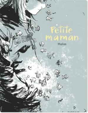 Téléchargez le livre :  Petite maman - Petite maman - one-shot