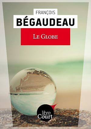 Téléchargez le livre :  Le globe