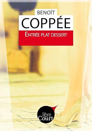 Téléchargez le livre :  Entrée Plat Dessert