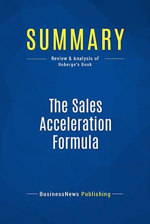 Téléchargez le livre :  Summary: The Sales Acceleration Formula