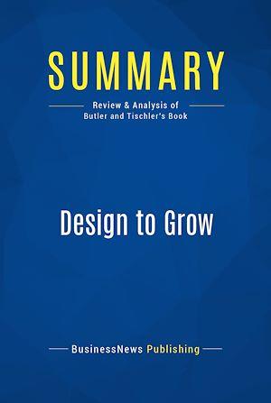 Téléchargez le livre :  Summary: Design to Grow