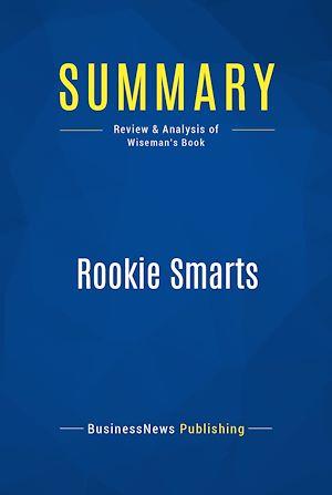 Téléchargez le livre :  Summary: Rookie Smarts