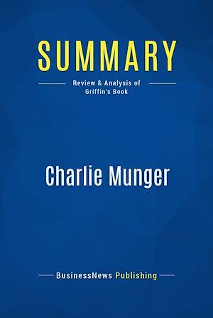 Téléchargez le livre :  Summary: Charlie Munger