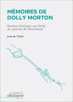 Télécharger le livre :  Mémoires de Dolly Morton