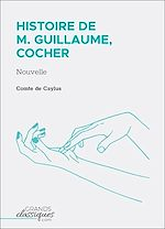 Télécharger le livre :  Histoire de M. Guillaume, cocher