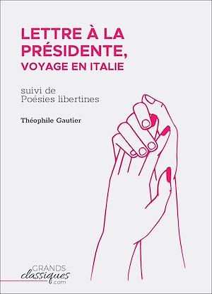 Téléchargez le livre :  Lettre à la Présidente, voyage en Italie