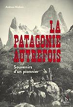 Télécharger le livre :  La Patagonie autrefois