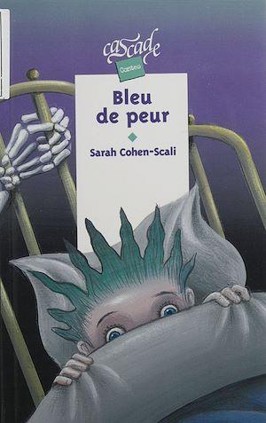 Téléchargez le livre :  Bleu de peur