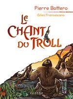 Télécharger le livre :  Le chant du troll