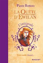 Télécharger le livre :  L'intégrale La Quête d'Ewilan