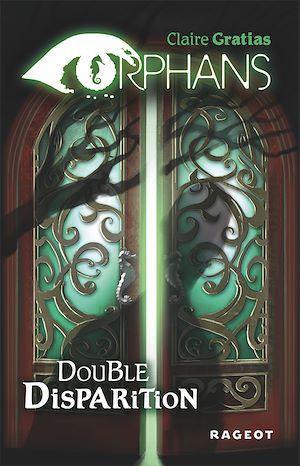 Double disparition   Gratias, Claire. Auteur