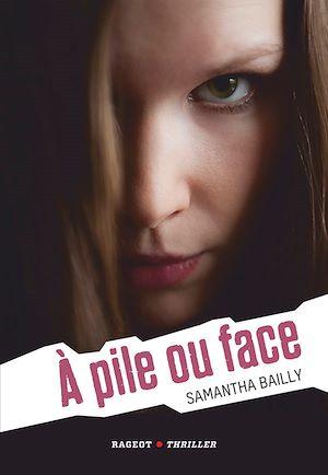 Téléchargez le livre :  A pile ou face