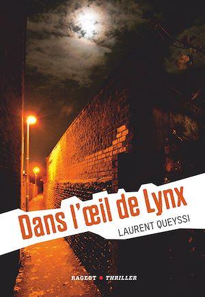 Téléchargez le livre :  Dans l'oeil de Lynx